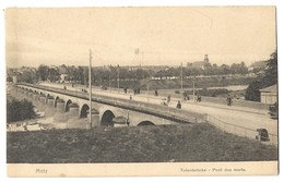 CPA Metz Ponts Des Morts Nels - Metz