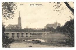 CPA Metz Près Du Pont Des Morts Nels 1905 - Metz