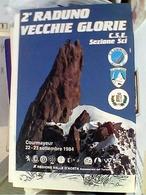 2° RADUNO VECCHIE GLORIE   CAMPIONI SCI COURMAYEUR N1984  GV3663 - Deportes De Invierno