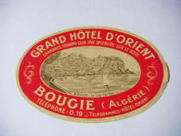 ALGERIE BOUGIE GRAND HOTEL D'ORIENT RARE ETIQUETTE DE BAGAGE ANNEES 30 - Bateaux