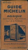 GUIDE MICHELIN ROUGE - BELGIQUE - LUXEMBOURG - PAYS-RHÉNANS - SUD DE LA HOLLANDE (1930) - Michelin (guide)
