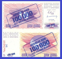Bosnia-Herzegovina P34a,100,000 Dinara, 1993 UNC - Emergency Overprint $17+CV!! - Bosnia And Herzegovina