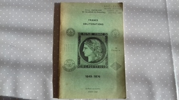France Oblitérations 1849-1876 Jean Pothion 1969 - Oblitérations