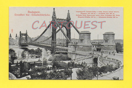 Hongrie - BUDAPEST - Erzsebet Hid - Elisabethbrucke - Hongrie