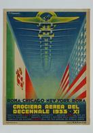 Italian Aviation Postcard Crociera Aerea Roma-Chicago-New York 1933 - Reproduction - Pubblicitari