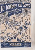 (GEO) TU TOURNES PAS ROND , Musique EMILE PRUD' HOMME , Paroles SYAM , Illustration BEROUETTEAU - Scores & Partitions
