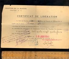 Militaire Guerre WWII 1941 : Certificat De Libération Chantiers De La Jeunesse N°15 Chef Lauzanne - Historical Documents