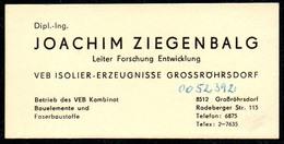 B7326 - VEB Isolier Erzeugnisse Grossröhrsdorf - Joachim Ziegenbalg - Visitenkarte - Visitenkarten