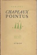 Samivel . CHAPEAUX POINTUS . Edition Brochée Non Coupée 1945 . - Poésie