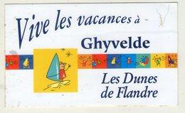 AUTOCOLLANTS . STICKER . VIVE LES VACANCES A  GHYVELDE . LES DUNES DE FLANDRE - Stickers