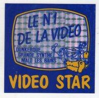 AUTOCOLLANTS . STICKER . VIDEO STAR . LE  N° 1 DE LA VIDEO . DUNKERQUE . GRANDE-SYNTHE . MALO LES BAINS - Stickers