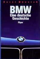 BMW Eine Deutsche Geschichte - Books, Magazines, Comics