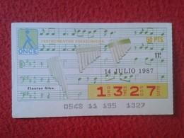 CUPÓN DE ONCE SPANISH LOTTERY LOTERIE CIEGOS SPAIN LOTERÍA ESPAÑA INSTRUMENT MUSIC 1987 FLAUTAS SIKU FLUTES FLUTE Flûte - Lottery Tickets