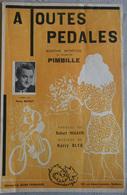 PARTITION MUSICALE CYCLISME A TOUTES PEDALES MARCHE SPORTIVE PIMBILLE - Partitions Musicales Anciennes