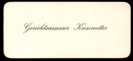 B7354 - Kiesewetter - Gerichtsassessor - Visitenkarte - Visitenkarten