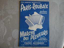 PARTITION MUSICALE CYCLISME PARIS-ROUBAIX MARCHE DES PECHEURS FRANCE ACCORDEON LE CREUSOT - Partitions Musicales Anciennes
