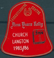Badge  - Leicestershire Centre - New Years Rally - Church Langton 1985/1986 - Autres Collections