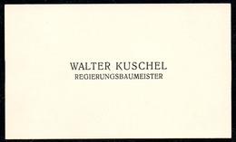 B7358 - Walter Kuschel - Regierungsbaumeister - Visitenkarte - Visitenkarten