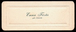 B7359 - Emma Förster - Geb. Gödecke - Präge Visitenkarte - Visitenkarten
