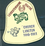 Badge  - Leicestershire Centre - Happy New Year - Church Langton 1990 -1991 - Autres Collections