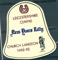 Badge  - Leicestershire Centre - New Years Rally - Church Langton - 1992 - 1993 - Autres Collections