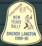 Badge  - Leicestershire Centre - New Years Rally - Church Langton - 1989 - 1990 - Autres Collections