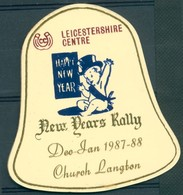 Badge  - Leicestershire Centre - Happy New Yeat - New Years Rally - Church Langton - Dec-Jan 1987-88 - Autres Collections