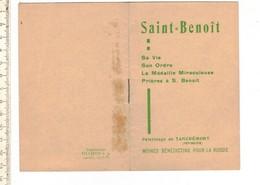 48370 SAINT BENOIT - SA VIE - SON ORDRE - LA MEDAILLE MIRACULEUSE - PRIERES A S BENOIT - Religion & Esotericism