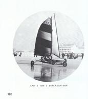 1972 - Iconographie - Berck (Pas-de-Calais) - Un Char à Voile - FRANCO DE PORT - Old Paper