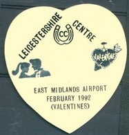 Badge - Leicestershire Centre - East Midland Airport - February 1992 (Valentines) - Autres Collections