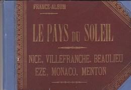 Album : Le Pays Du Soleil, Circa 1890,  31 Gravures, Carte, Notice Sur Nice, VIllefranche, Beaulieu, Eze, Monaco, Menton - Autres