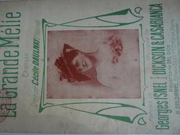 Partition Ancienne PF La Grande Mélie Cecile Daulnay Georges Isnel Dickson Casabianca - Scores & Partitions