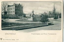 ALLEMAGNE / DEUTSCHLAND - Greifswald : Friedrichsplatz Und Privat-Töchterschule - Greifswald