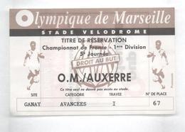 TICKET BILLET FOOT FOOTBALL OM OLYMPIQUE DE MARSEILLE  AJA AUXERRE - Football