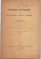 1909 ,,,REVUE  DE RICHARD  BLOCH DEDICACEE ,,,LE COMMERCE DES ENGRAIS ET LA DIVERSITE DES TARIFS DU TRANSPORT,,,, - Boeken, Tijdschriften, Stripverhalen