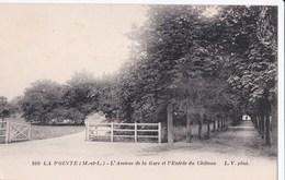 Carte 1915 LA POINTE / AVENUE DE LA GARE ET ENTREE DU CHATEAU - France