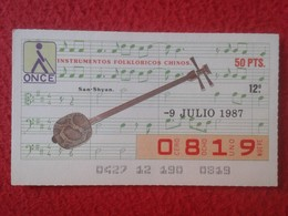 CUPÓN DE ONCE SPANISH LOTTERY LOTERIE CIEGOS SPAIN LOTERÍA INSTRUMENT MUSIC SAN-SHYAN SANXIAN LUTE LAUD CHINA JAPAN ? 87 - Lottery Tickets