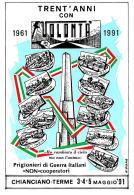 [MD2105] CPM - TRENT'ANNI CON VOLONTA' 1961/1991 CHIANCIANO TERME - PRIGIONIERI DI GUERRA ITALIANI NON COOPERATORI - NV - Cartoline