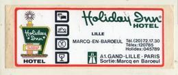 .STICKER .. AUTOCOLLANT . MARCQ-EN-BAROEUL . HOLIDAY INN HOTEL . - Stickers