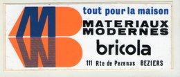 .STICKER .. AUTOCOLLANT . BEZIERS  .TOUT POUR LA MAISON . MATERIAUX MODERNES  . 111 ROUTE DE PEZENAS .BEZIERS - Stickers