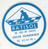 .STICKER .. AUTOCOLLANT . BATISOL 30 RUE DE CALAIS . 59378  DUNKERQUE - Stickers