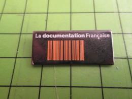 210c Pin's Pins / Beau Et Rare : Thème MEDIAS : CODE-BARRE LA DOCUMENTATION FRANCAISE - Médias