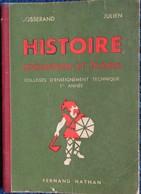 Josserand / Julien - HISTOIRE / Civilisation Et Travail -  Fernand Nathan - ( 1954 ) . - 6-12 Jahre