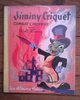 Livre LES ALBUMS ROSES / WALT DISNEY / JIMINY CRIQUET COMBAT L'INCENDIE / 1956 - Disney