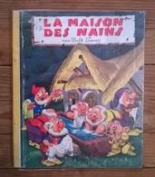 Livre LES ALBUMS ROSES / WALT DISNEY / LA MAISON DES NAINS / 1963 - Disney