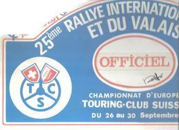 Plaque De Rallye, 25 E Rallye International Du Vin Et Du Valais , Suisse,1984 , 3 Scans , Officiel, Frais Fr 4.75 E - Rally-affiches