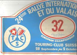 Plaque De Rallye, 24 E Rallye International Du Vin Et Du Valais , Suisse,1983 , 3 Scans , N° 32, Frais Fr 4.75 E - Plaques De Rallye