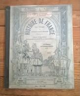 Livre HISTOIRE DE FRANCE Devinat Toursel / Illustrations De Ferdiand Raffin 1910 - Histoire