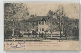 Serbie - Le Palais De Prince Miloche A Topchidère 1903 Belgrade - Serbie
