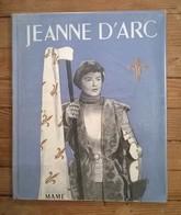 Livre JEANNE D'ARC / Ed MAME / Textes & Illustrations Roger BRODERS / 1950 - Books, Magazines, Comics